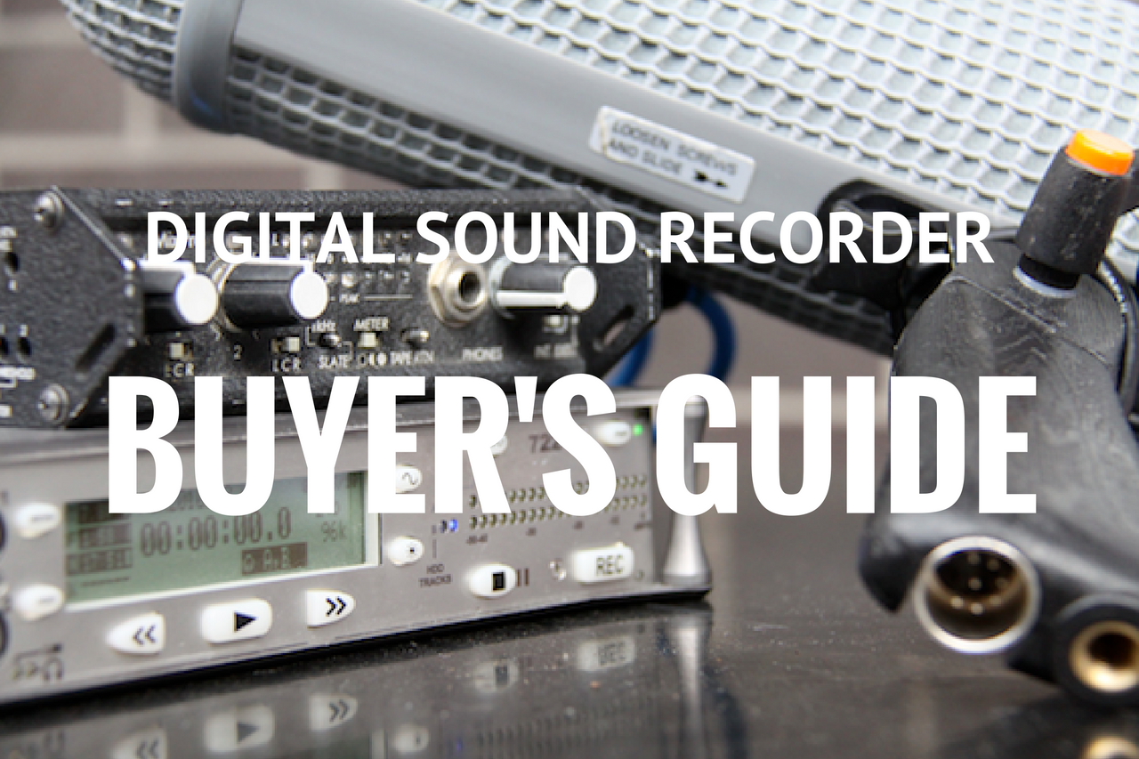 Digital Sound Recorder Buyer's Guide