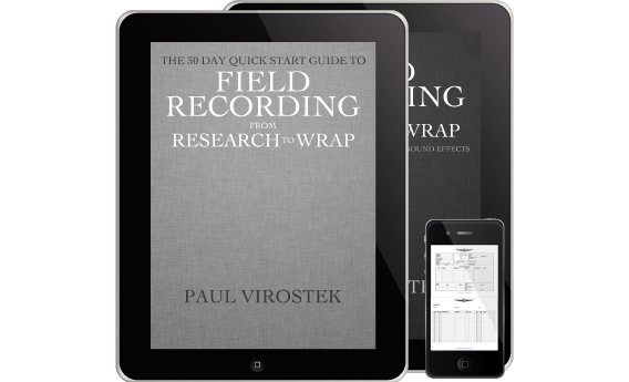 Field Recording: from Research to Wrap e-Book Now Available