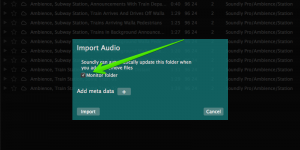 Monitor folder import option