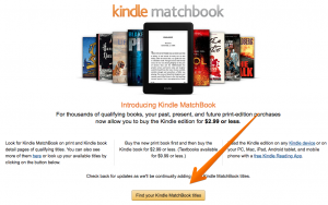 Click the button to find Kindle Matchbook titles