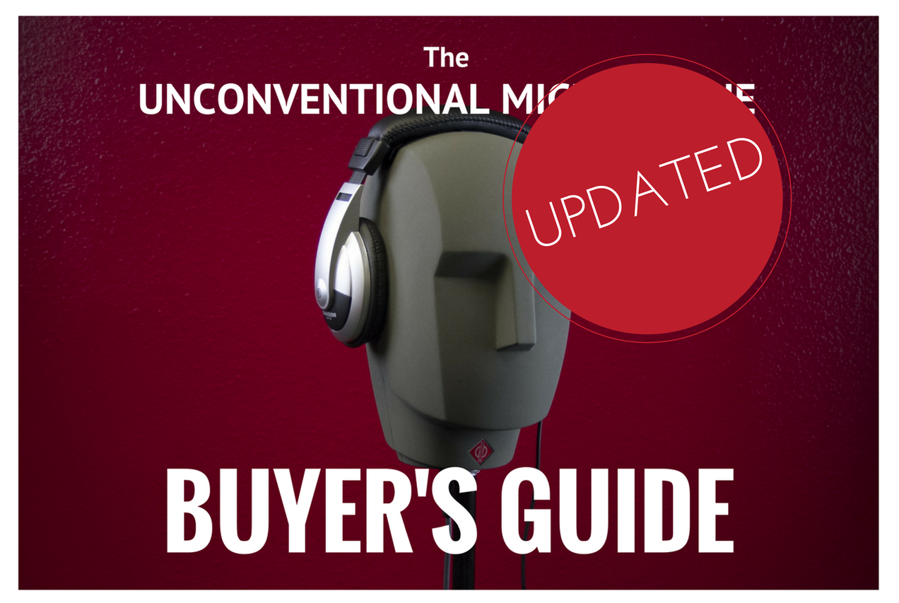 Unconventional Microphone Buyers Guide Updated