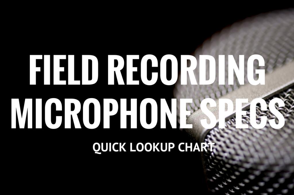 Field Recording Microphone Specs v2