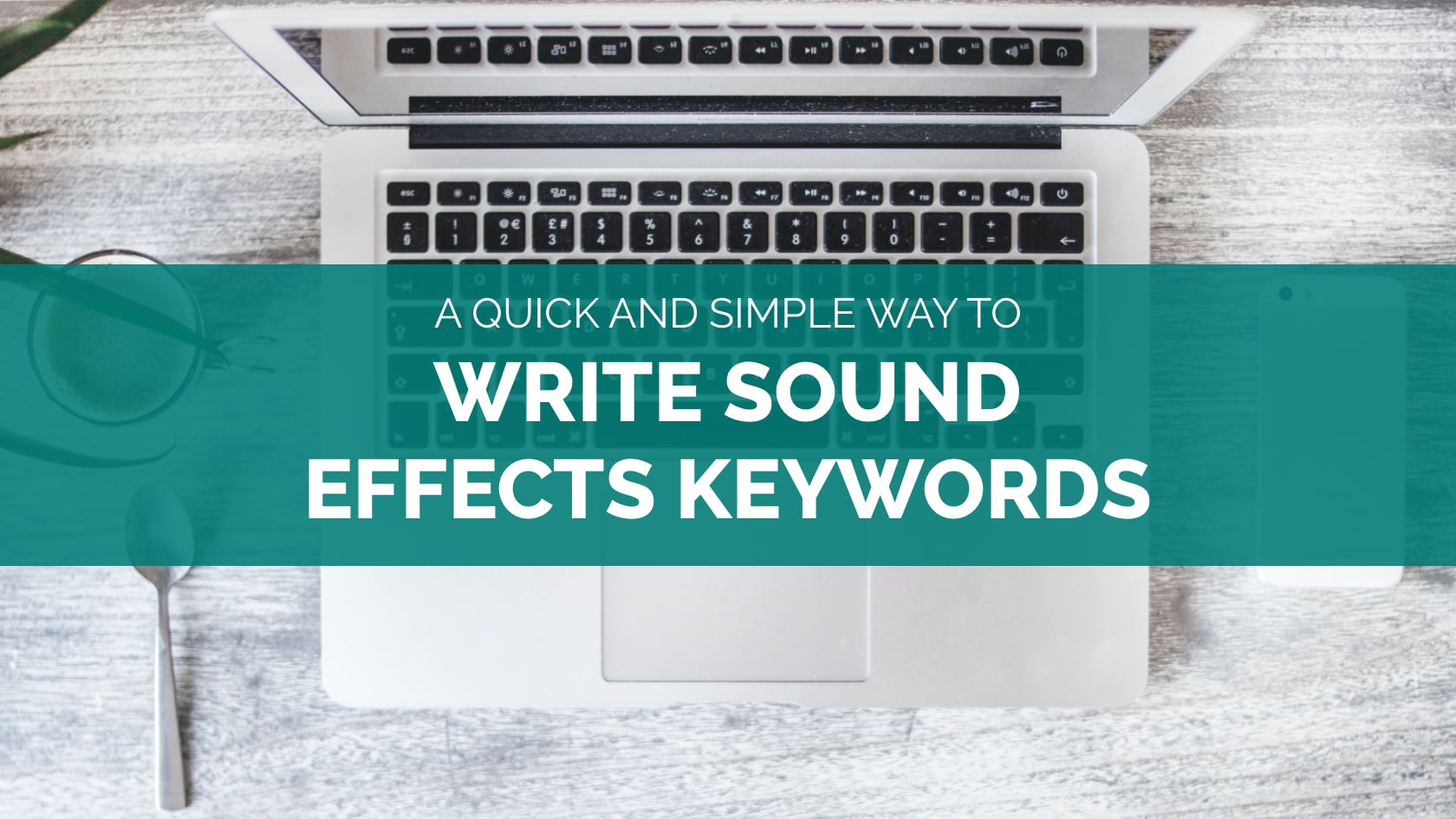 How to Write Sound Effects Keywords
